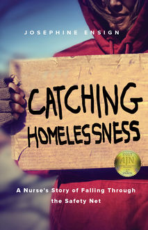 Catching Homelessness, Josephine Ensign