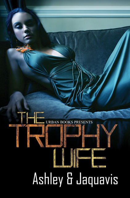 The Trophy Wife, Jaquavis Ashley