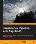 Dependency Injection with AngularJS, Packt Publishing