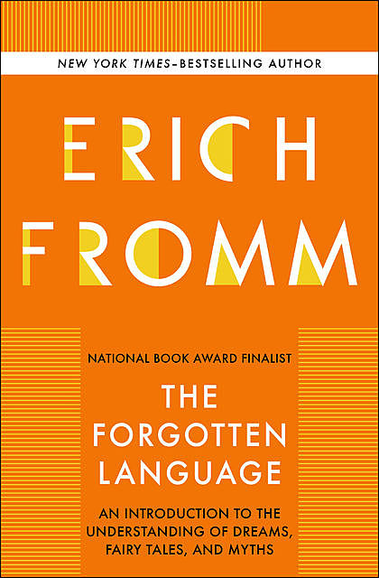 The Forgotten Language, Erich Fromm