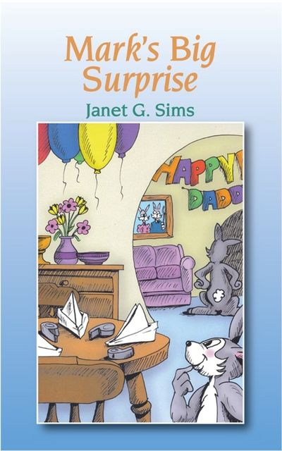 Mark's Big Surprise, Janet Sims
