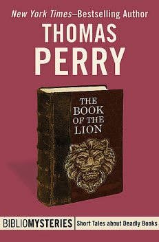 The Book of the Lion, Thomas Perry