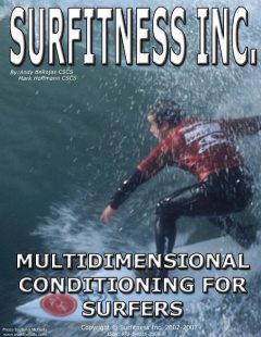 Surfitness Inc.: Multidimensional Conditioning for Surfers, Andy DeRojas, Mark Hoffmann
