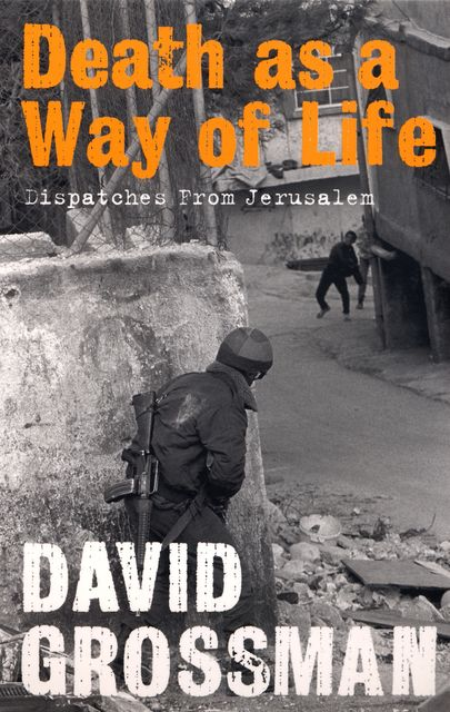 Death as a Way of Life, David Grossman