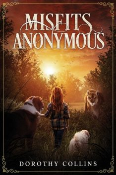Misfit Anonymous, Dorothy Collins