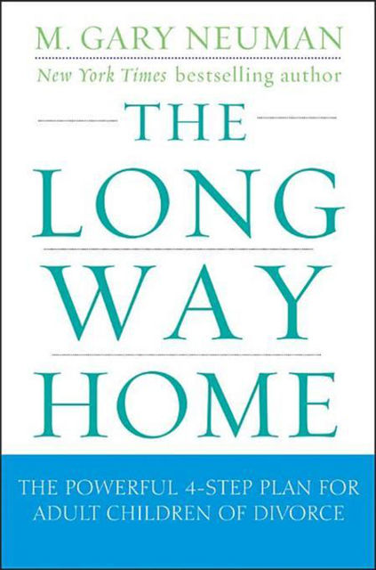 The Long Way Home, M.Gary Neuman