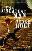 The Greatest Man in Cedar Hole, Stephanie Doyon