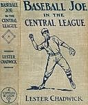 Baseball Joe in the Central League; or, Making Good as a Professional Pitcher, Lester Chadwick