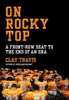 On Rocky Top, Clay Travis