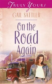On The Road Again, Gail Sattler