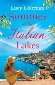 Summer on the Italian Lakes, Lucy Coleman