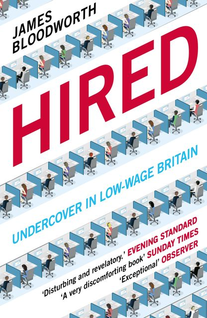 Hired, James Bloodworth