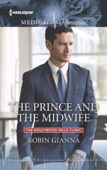 The Prince and the Midwife, Robin Gianna
