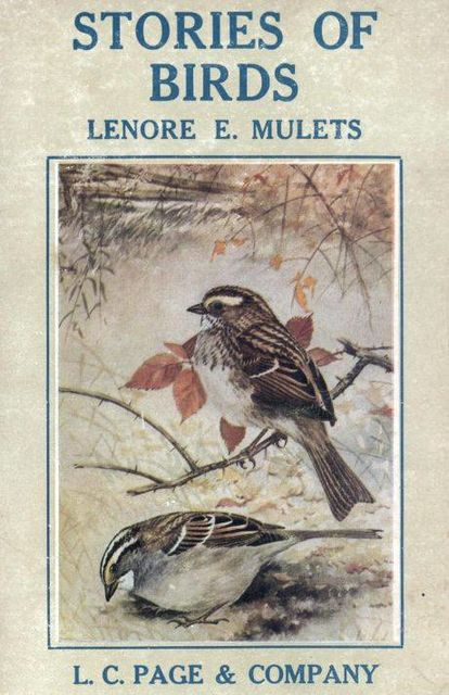 Stories of Birds, Lenore Elizabeth Mulets