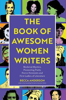 Book of Awesome Women Writers, Becca Anderson