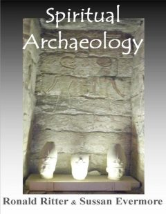 Spiritual Archaeology, Ronald Ritter, Sussan Evermore