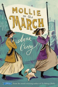 Mollie On The March, Anna Carey