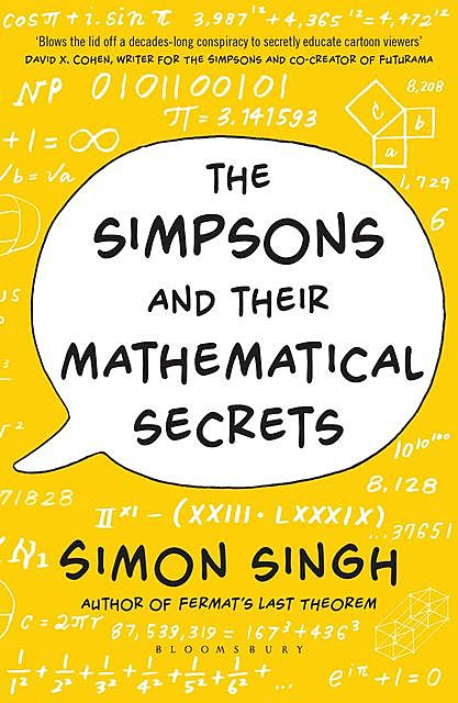 The Simpsons and Their Mathematical Secrets, Simon Singh