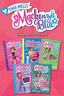 Mackenzie Blue Complete Collection, Tina Wells