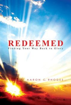 Redeemed, Aaron Rhodes