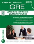 Quantitative Comparisons & Data Interpretation GRE Strategy Guide, Manhattan Prep