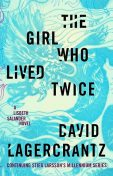 The Girl Who Lived Twice, David Lagercrantz