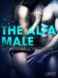 The Alfa Male – Erotic Short Story, Alexandra Södergran
