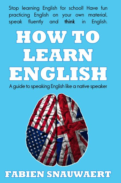 How to Learn English, Fabien Snauwaert