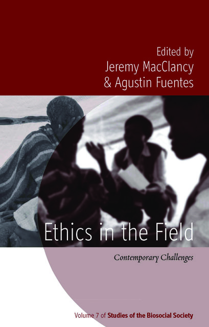 Ethics in the Field, Jeremy MacClancy