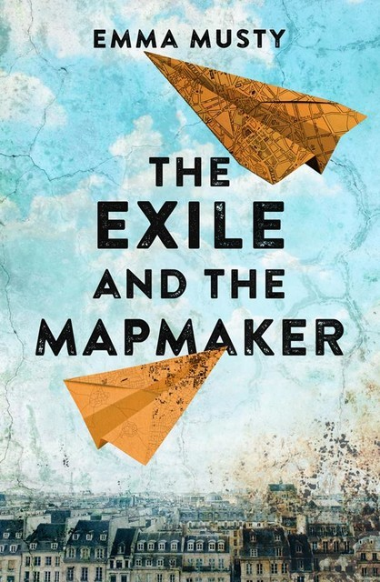 The Exile and the Mapmaker, Emma Musty