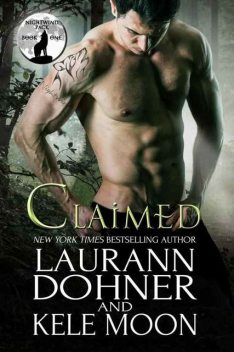 Claimed (Nightwind Pack Book 1), Laurann Dohner, Kele Moon