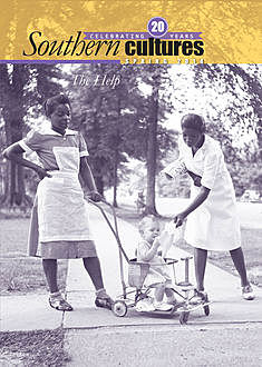Southern Cultures: The Help Special Issue, Harry L. Watson, Jocelyn R. Neal