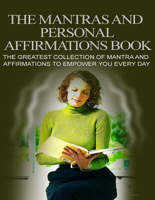 The Mantras and Personal Affirmations Book, BookLover