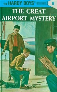Hardy Boys 09: The Great Airport Mystery, Franklin Dixon
