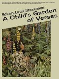 A Child's Garden of Verses, Robert Louis Stevenson