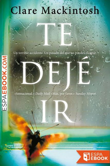 Te dejé ir, Clare Mackintosh