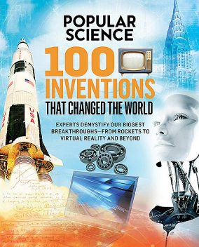 100 Inventions That Changed the World, Popular Science