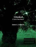 Crooked: A Tale of San Marco, James L.Gagni Jr.