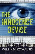 The Innocence Device, William Kowalski