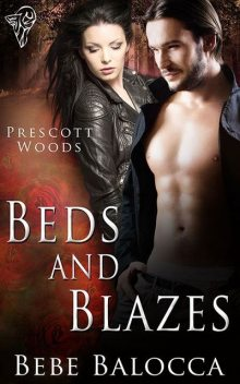 Beds and Blazes, Bebe Balocca
