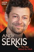Andy Serkis – The Man Behind the Mask, Justin Lewis