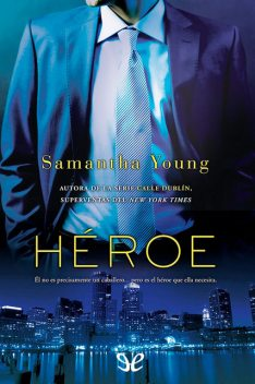 Héroe, Samantha Young