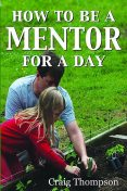How To Be a Mentor for a Day, Craig Thompson