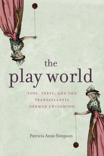 The Play World, Patricia Anne Simpson