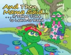 And then Mama Said- Read, By Gena Suarez, Illustrated by Kevin Collier