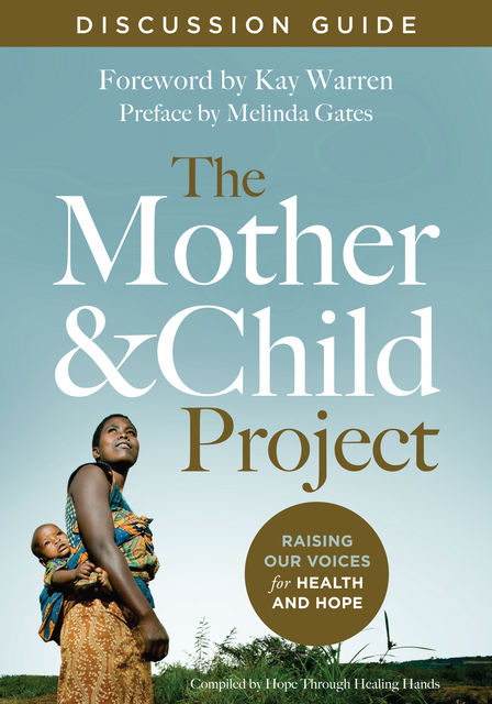 The Mother and Child Project Discussion Guide, Zondervan