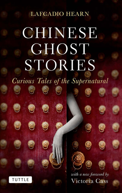 Chinese Ghost Stories, Lafcadio Hearn