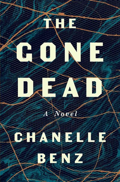 The Gone Dead, Chanelle Benz