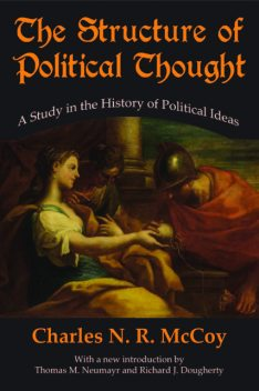 The Structure of Political Thought, Charles N.R. McCoy
