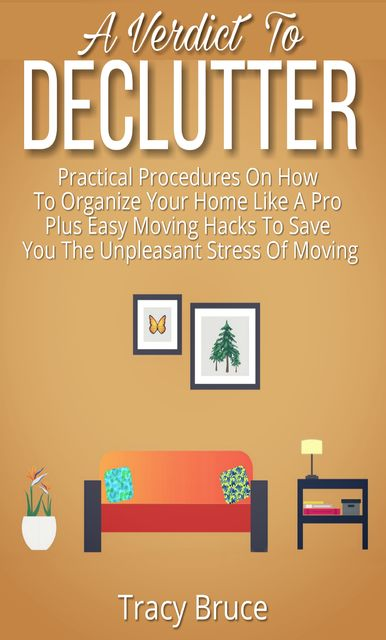 A Verdict To Declutter, Tracy Bruce